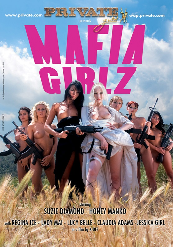 Mafia Girlz - Private Movies